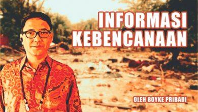 Photo of Kolom Boyke Pribadi: Informasi Kebencanaan