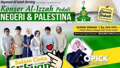Photo of Yayasan Al Izzah Serang Hadirkan Sabyan Gambus dan Opick dalam Konser Kemanusiaan