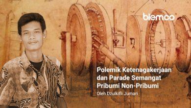 Photo of Dzulkifli Jumari: Polemik Ketenagakerjaan dan Parade Semangat Pribumi Non-Pribumi
