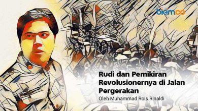 Photo of Muhammad Rois Rinaldi: Rudi dan Pemikiran Revolusionernya di Jalan Pergerakan