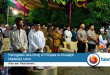 Photo of Dirbinmas Polda Banten Hadiri Peringatan Isra Miraj di Ponpes Al-Mustajib Madarijul Ulum