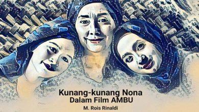 Photo of Muhammad Rois Rinaldi: Kunang-kunang Nona dalam Film 'Ambu'