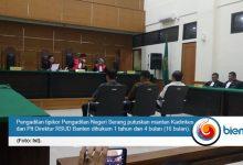 Photo of Korupsi Genset Rumah Sakit, Mantan Kadinkes Banten Divonis 16 Bulan Penjara