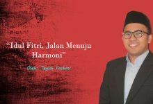 Photo of Teguh Fachmi: Idul Fitri, Jalan Menuju Harmoni