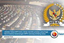 Photo of Kewenangan dan Bursa Calon Ketua MPR