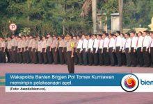 Photo of Pimpin Apel, Wakapolda Banten Sampaikan Tiga Hal