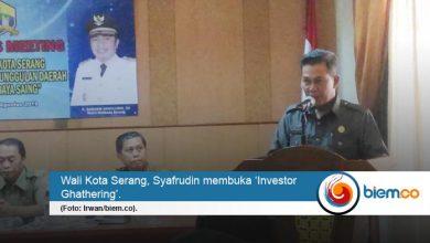 Photo of Buka Gerbang Investasi ke Kota Serang, DPMPTSP Adakan Gathering Investor