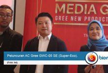 Photo of Gree Indonesia Luncurkan AC Terbaru GWC-05 SE