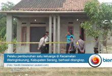 Photo of Pelaku Pembunuhan Satu Keluarga di Waringin Kurung Ditangkap