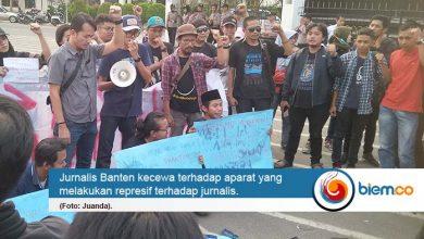 Photo of Jurnalis Banten Kecam Persekusi Aparat
