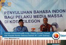 Photo of Kantor Bahasa Banten Minta Ruang Publik Terapkan Bahasa Indonesia yang Baik dan Benar