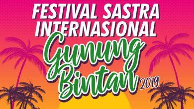 Festival Sastra Internasional Gunung Bintan 2019 Akan Dimeriahkan Ratusan Penyair