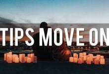 Photo of Tips Move On Agar Kamu Tak Larut dalam Kesedihan