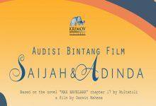 Photo of Jangan Lewatkan! Audisi Bintang Film 'Saijah dan Adinda'
