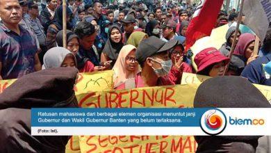 Photo of Mahasiswa Tuntut Pemimpin Banten Realisasikan Janji kepada Rakyat