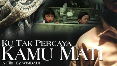 Photo of 'Ku Tak Percaya Kamu Mati', Film Horor Indonesia Terbaru