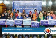 Photo of BI Banten Lakukan Perjanjian Kerja Sama Penukaran Uang dengan 7 Bank