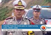 Photo of Liburan Tahun Baru, Ditlantas Polda Banten Imbau Warga Tak Wisata ke Gunung Luhur