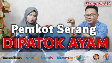 Photo of Skriptoria: Pemkot Serang Dipatok Ayam
