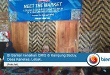 Photo of BI Banten Sasar Kampung Baduy Kenalkan QRIS