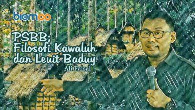 Photo of Ali Faisal: PSBB; Filosofi Kawaluh dan Leuit Baduy