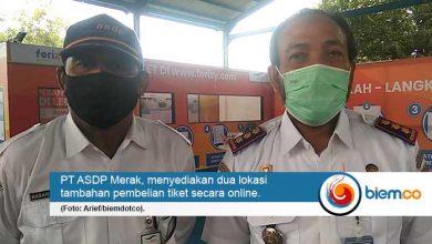 Photo of Sosialisasi Sistem Tiket Online, ASDP Merak Tambah 2 Loket di Luar Pelabuhan
