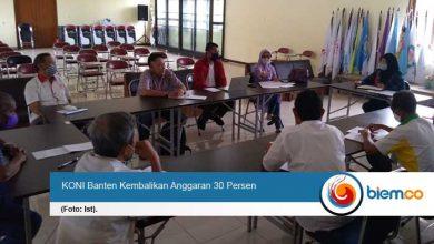 Photo of PON Papua Ditangguhkan, KONI Banten Kembalikan Anggaran 30 Persen