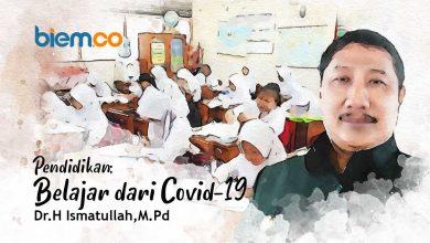 Photo of Ismatullah: Pendidikan; Belajar dari Covid-19