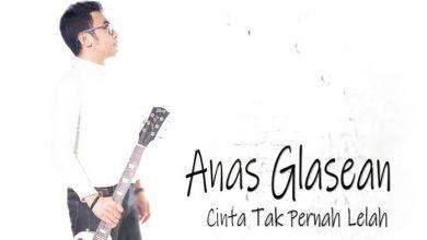 Photo of Anas Glasean Rilis Single Debut 'Cinta Tak Pernah Lelah'