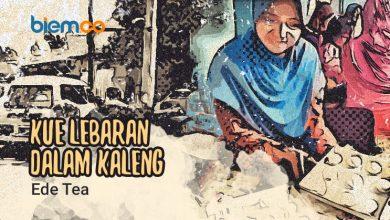 Photo of Cerpen Ede Tea: Kue Lebaran dalam Kaleng