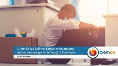 Photo of Lagi! Banten Cetak Angka Pengangguran Tertinggi