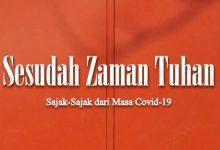 Photo of 'Sesudah Zaman Tuhan': Buku Antologi Puisi Nasional sebagai Dukungan Covid-19