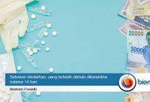 Photo of Cegah Covid-19, Uang di BI Dikarantina dan Disemprot Disinfektan Sebelum Diedarkan
