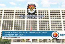 Photo of Langgar Kode Etik, 4 Pimpinan KPU RI Terima Sanksi