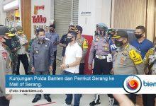 Photo of Polda dan Pemkot Kunjungi Pusat Perbelanjaan di Kota Serang