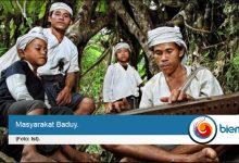 Photo of Wah, Ternyata Surat Mandat Penghapusan Destinasi Wisata Baduy ke Presiden 'Tidak Benar'
