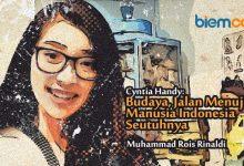 Photo of Cyntia Handy: Budaya, Jalan Menuju Manusia Indonesia Seutuhnya