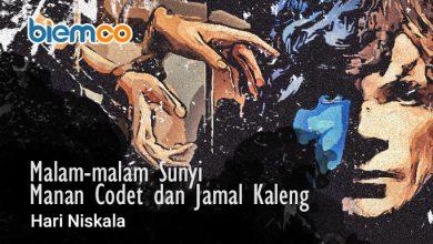 Photo of Cerpen Hari Niskala: Malam-malam Sunyi Manan Codet dan Jamal Kaleng