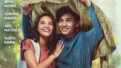 Photo of Film Drama Romantis 'Seperti Hujan yang Jatuh ke Bumi' Segera di Netflix